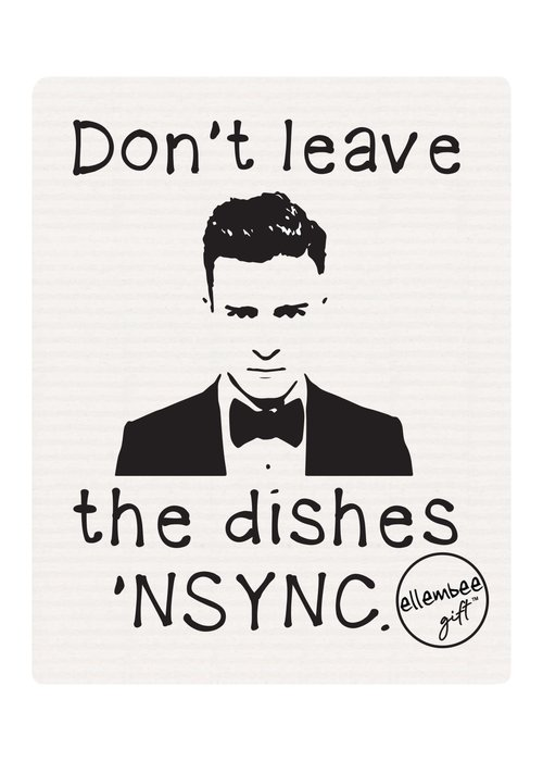 """""""Don't Leave The Dishes 'NSYNC"""" Funny Reusable Dishcloth"""