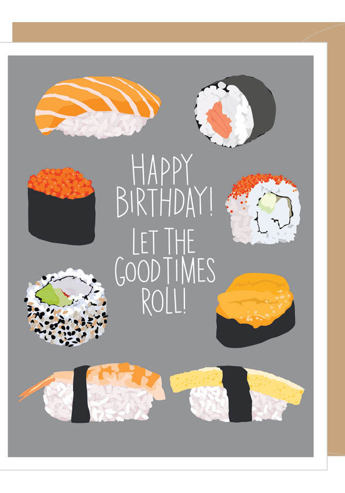 """""""Let the good times roll!"""" Sushi Birthday Card"""