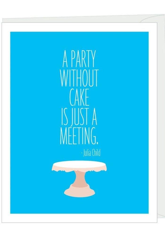 Julia Child Quote Birthday Card