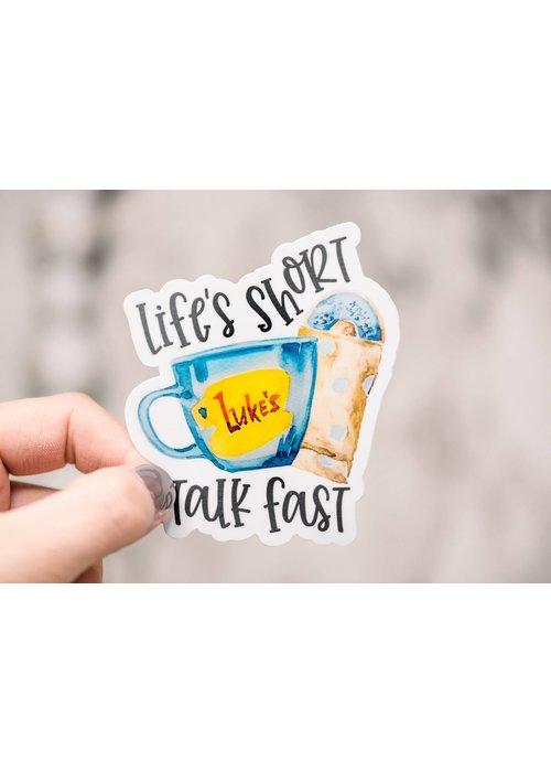 """""""Life's Short Talk Fast"""" Gilmore Girls Vinyl Sticker"""