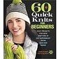 Cascade 60 Quick Knits for Beginners