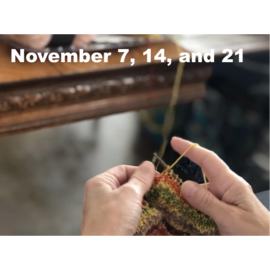 Beginner Knitting Class - Tuesdays, Nov 7th, 14th and 21st