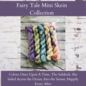 Toad Hollow Yarns Sock Toad - Fairy Tale Mini Skein Collection (6)