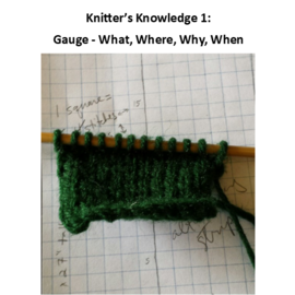 Knitters Knowledge 1 - Gauge Oct 6