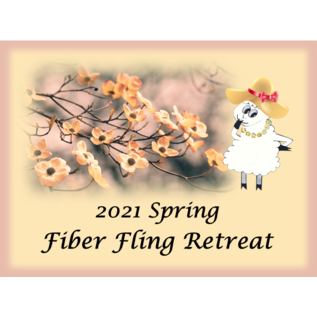 2021 Spring Fling Fiber Retreat - Deposit Couple