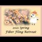 2021 Spring Fling Fiber Retreat - Final Couple