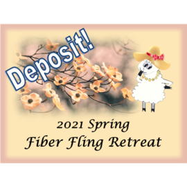 2021 Spring Fling Fiber Retreat - Deposit Single