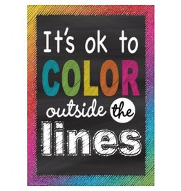 Chalkboard Brights It's OK to Color Outside the Lines.....poster