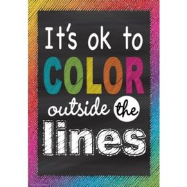 Chalkboard Brights It's OK to Color Outside the Lines-Poster