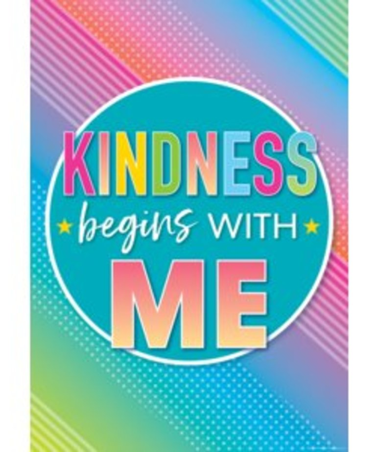 Kindness Begins with Me-Poster