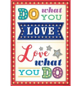 Marquee Do What You Love-Love What You Do