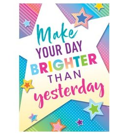 Colorful Vibe Make Your Day Brighter Than Yesterday-Poster