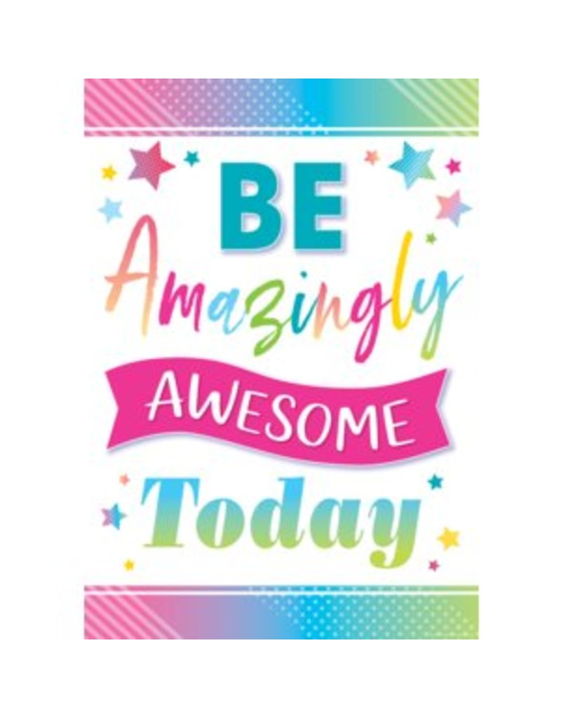 Colorful Vibe Be Amazingly Awesome Today-Poster