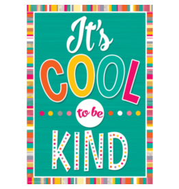 It's Cool to Be Kind..poster