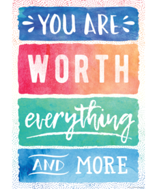 You Are Worth Everything and More-Poster