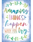 Amazing Things Happen When You Try.....poster