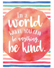 In A World Where You Can Be Anything...-Poster
