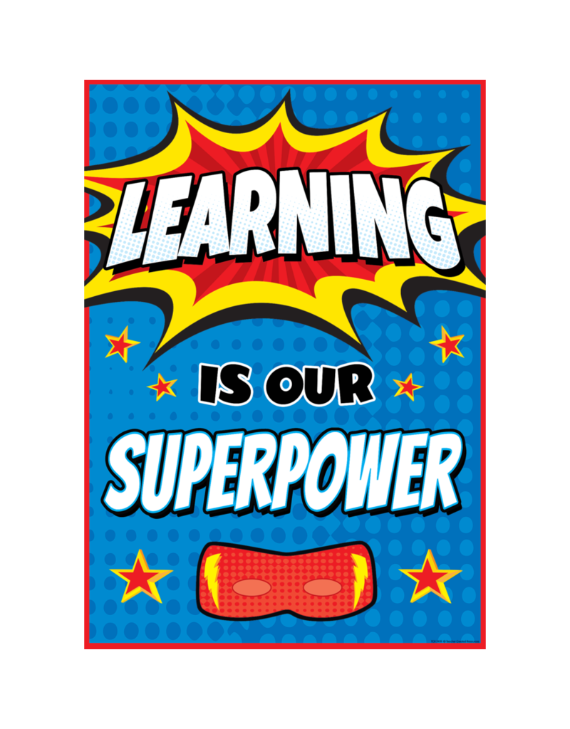 Superhero Learning is Our Superpower...poster