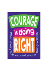 Courage is doing Right...poster