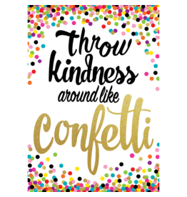 Confetti Throw Kindness Around...poster