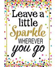 Leave a Little Sparkle...-Poster