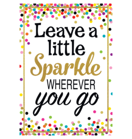 Confetti Leave a Little Sparkle...-Poster