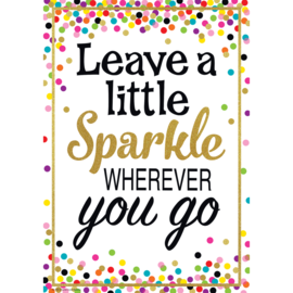 Confetti Leave a Little Sparkle...-Poster