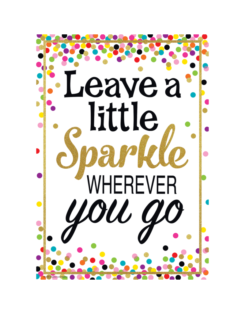 Confetti Leave a Little Sparkle..Poster