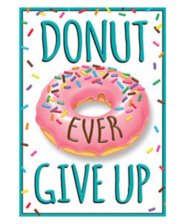 Donut Ever Give Up-Poster
