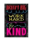 Dream Big...-Poster