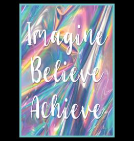 Imagine, Believe, Achieve-Poster