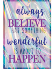 Always Believe That Something Wonderful...- Poster