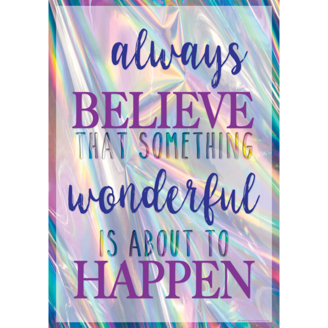 Always Believe That Something Wonderful...- Poster
