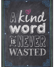 Kind Word is Never Wasted-Poster