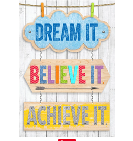 Dream It, Believe It, Achieve It-Poster