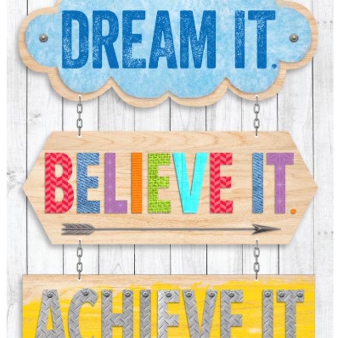 Dream It, Believe It, Achieve It-Poster