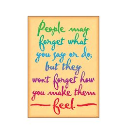 People may forget what you...-Poster