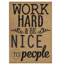 Work Hard & Be Nice to People-Poster