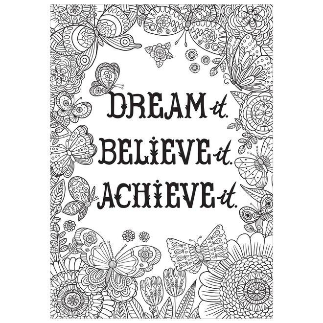 Dream It. Believe It. Achieve It.-Color Me-Poster