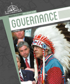 Indigenous Life in Canada: Past, Present and Future- Governance