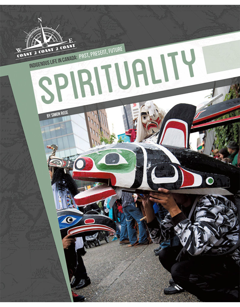 Indigenous Life in Canada: Past, Present and Future-Spirituality