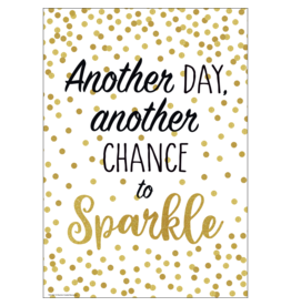 Confetti Another Day, Another Chance to Sparkle Positive Poster
