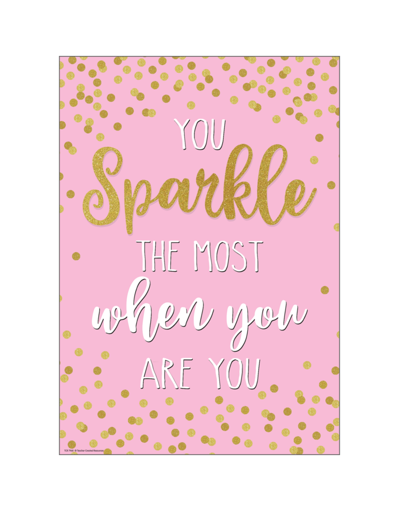 Confetti You Sparkle the Most When You Are You Positive Poster