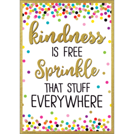 Confetti Kindness is Free Sprinkle That Stuff Everywhere Positive Poster