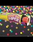 Better Than Paper- Confetti Black
