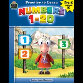 Practice to Learn: Numbers 1-20 Gr. PreK-K