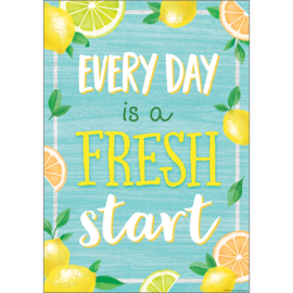 Lemon Zest Everyday Is A Fresh Start Positive Poster
