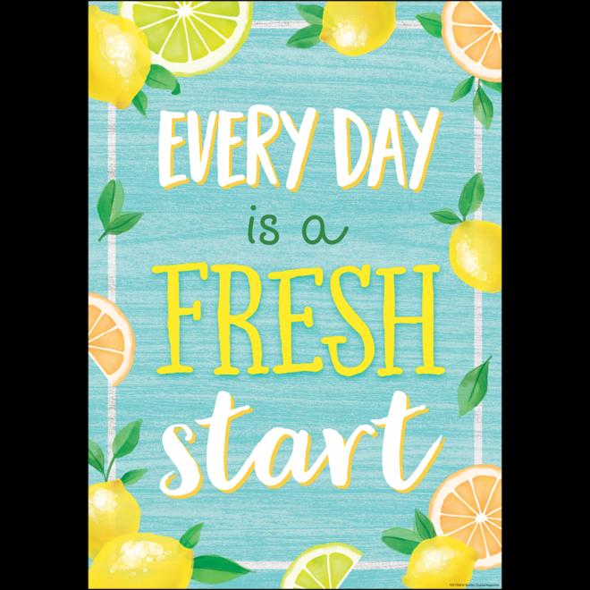 Lemon Zest Everyday Is A Fresh Start Positive Poster