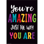 You're Amazing Just The Way You Are Poster