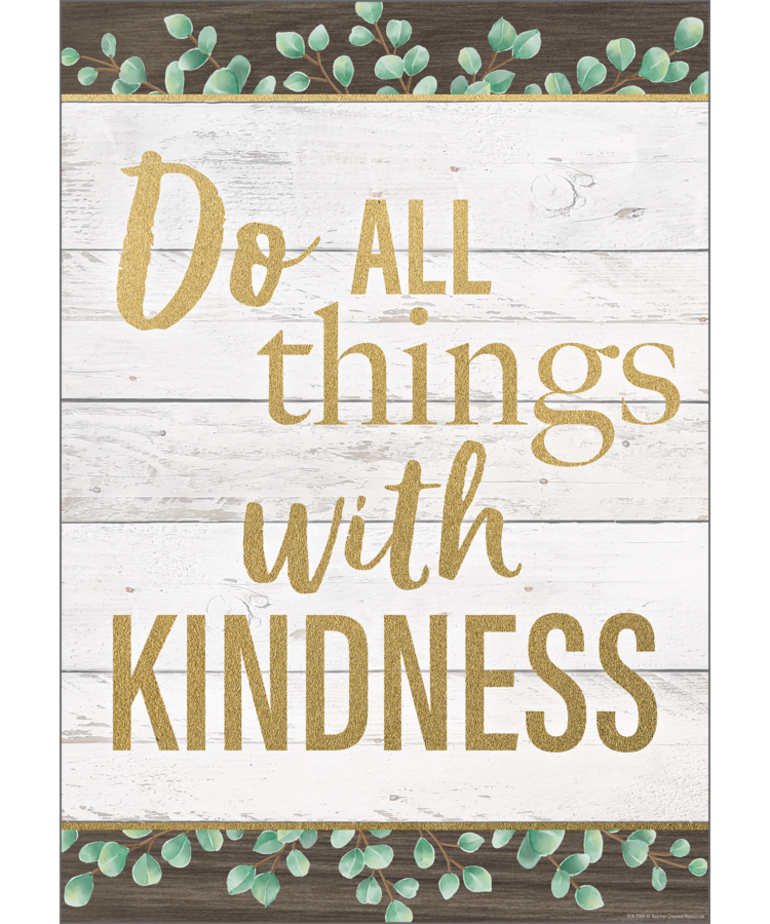 Do All Things With Kindness Poster